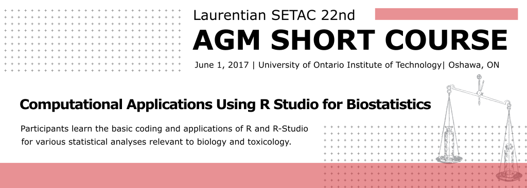 AGM Short Course – Computational Applications Using R-Studio for Biostatistics @ University of Ontario Institute of Technology | Oshawa | Ontario | Canada