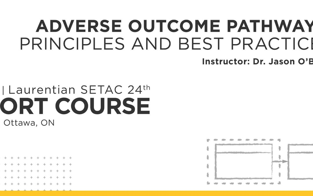 AGM Short Course: Adverse Outcome Pathways